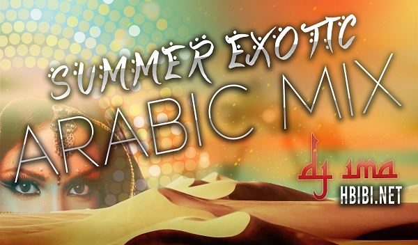 Summer Arabic Mix DJ ima Temp 2